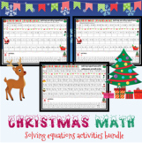 Christmas math: solving equations activities bundle