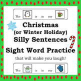 Christmas (or Winter Holiday) Silly Sentences Sight Word Practice