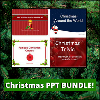 Christmas ppt BUNDLE #3 - History of, Trivia about, Quotes (+) Around the World!