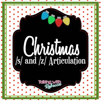 Christmas s and z Articulation