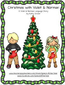 Christmas with Violet and Norman:  A Language Story
