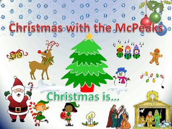 Christmas with the McPeaks - Christmas is...