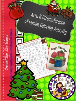 Christmas/Holiday Area & Circumference of Circles Coloring Activity
