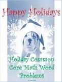 Christmas/Holiday Common Core Math Word Problems Add, Subtract, Mulitplication
