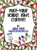 Christmas/Holiday Lights Place Value Craftivity