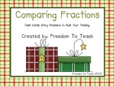 Christmas/Holiday Story Problems Comparing Fractions & Game
