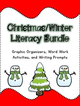 Christmas/Winter Litercy Bundle (Graphic Organizers, Word Work, Writing, & More)