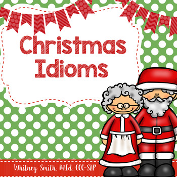 Christmas/Winter Related Idioms for Speech Therapy