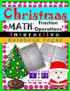 Christmas_Fraction Operations_ Interactive Notebook Pages