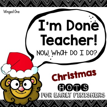 Christmas Early Finishers Enrichment Activities - I'm Done