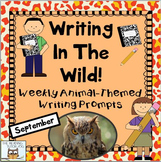 Literacy Centers: September | Weekly Writing Prompts Anima