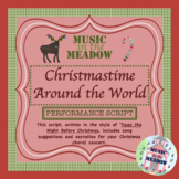 Christmastime Around The World Performance Script