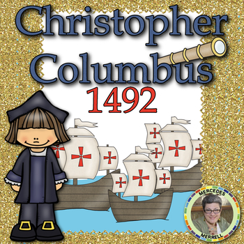 Christopher Columbus 1492 A Literacy Unit For First Grade