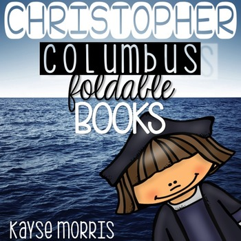 Christopher Columbus Foldable Books