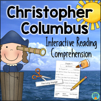 All About Christopher Columbus Interactive Reading Comprehension