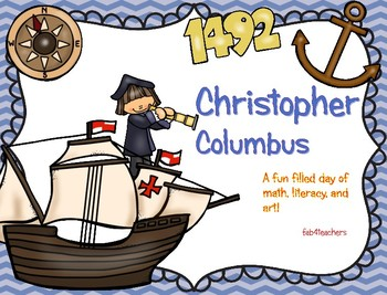 Christopher Columbus ~ A Fun Filled Day of Math, Literacy, and Art
