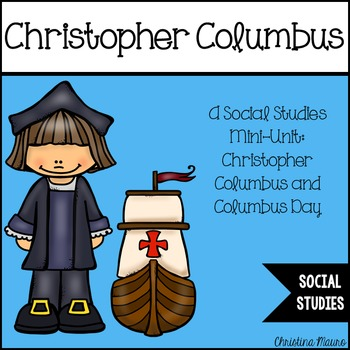 Christopher Columbus: A Social Studies Mini-Unit
