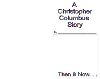 Christopher Columbus Booklet - Then and Now