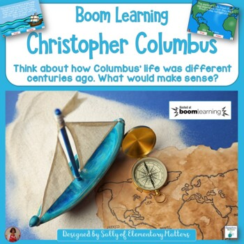 Christopher Columbus Common Sense Thinking BOOM Cards