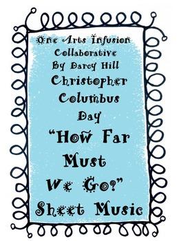 "Christopher Columbus Day ""How Far Must We Go?"" Sheet Music"