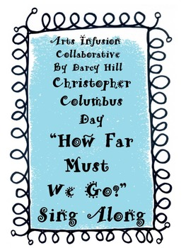 """Christopher Columbus Day """"How Far Must We Go?"""" Sing Along mp4"""