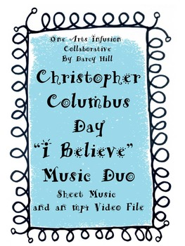 """Christopher Columbus Day """"I Believe"""" Music Duo"""
