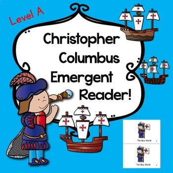 Christopher Columbus Emergent Reader! (Guided Reading Level A)