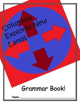 Christopher Columbus Explores New Lands/Discoveries - Grammar Book - Treasures 2