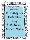"Christopher Columbus Day ""I Believe"" Sheet Music"