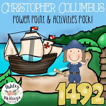 Christopher Columbus Power Point & Activities Pack! K-5