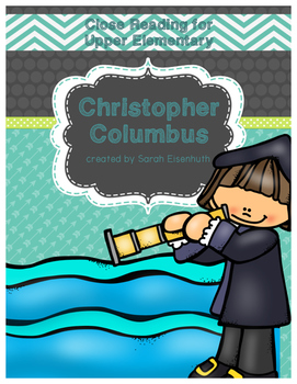 Christopher Columbus Reading Comprehension Passage Upper Elementary