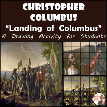 "Christopher Columbus - Recreate the ""Landing of Columbus"""
