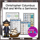 Build a Sentence Writing Christopher Columbus Roll and Write a Sentence