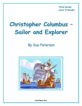 Christopher Columbus - Sailor and Explorer: Third Grade Level O Reader