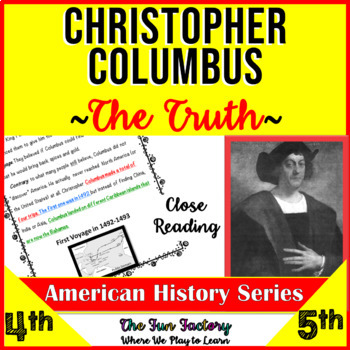 Close Reading, Fact and Opinion - Christopher Columbus (The Truth) Grades 3-5