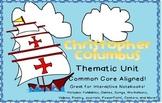 Christopher Columbus Thematic Unit!