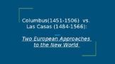Christopher Columbus vs Bartolomé de Las Casas