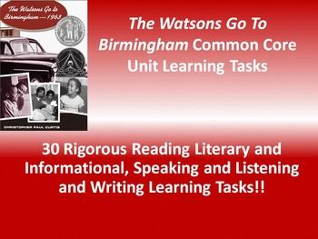 """Christopher P. Curtis's """"The Watsons Go to Birmingham""""  - 30 Common Core Tasks!!"""
