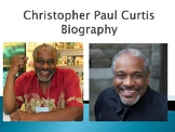 Christopher Paul Curtis Biography PowerPoint