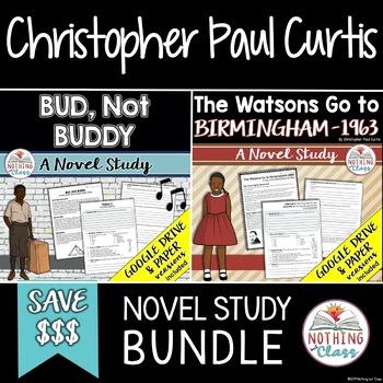Bud Not Buddy and The Watsons Go to Birmingham-1963 Novel Study Unit Bundle