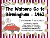 The Watsons Go to Birmingham- 1963:  A Complete Novel Study!