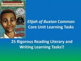 "Christopher Paul Curtis's ""Elijah of Buxton""  - 25 Rigorous Common Core Tasks!!"