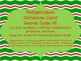 Christtmas Carol Single Digit Multiplication Secret Code #2 with Bonus QR Code