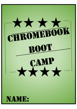 Chromebook Boot Camp **CLASSROOM MANAGEMENT TOOL**