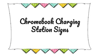 Chromebook Charging Station Signs