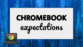 Chromebook Expectations