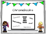 Chromebook Expectations/ Google Help