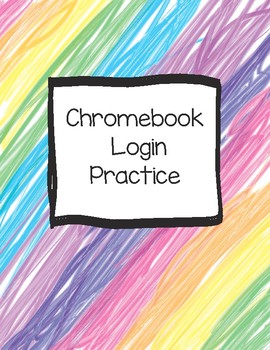 Chromebook Login Practice