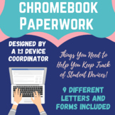 Chromebook Paperwork to Make Your Life Easier & More Organized!
