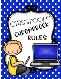 Chromebook Rules Classroom Posters